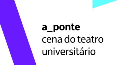 a_ponte: cena do teatro universitário